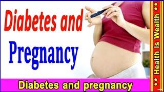 मधुमेह और गर्भावस्था /Diabetes and Pregnancy /hindi/