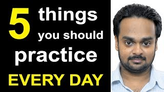 5 Things to Practice Every Day to Improve Your English - Better Communication Skills - Become Fluent