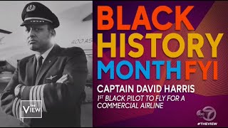 Black History Month FYI: Captain David Harris | The View