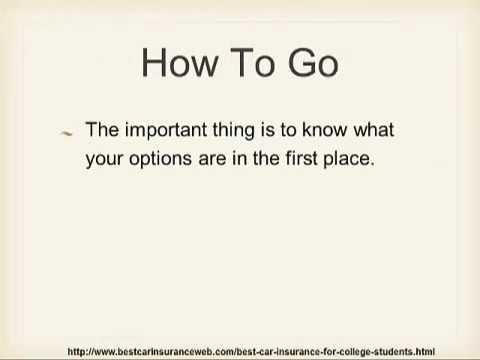 Knowing how to get best car insurance for college students