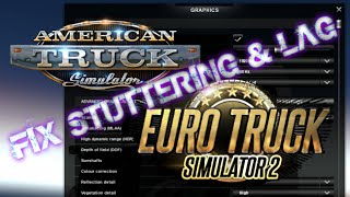 ATS & ETS2 How to Fix Stuttering and Micro Lag - (American Truck Simulator Euro Truck Simulator 2)