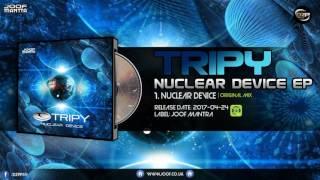 Tripy - Nuclear Device