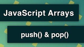 push and pop methods