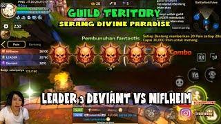 Serang Divine Paradise !!! Guild Aliansi LEADER & Deviant vs Niflheim