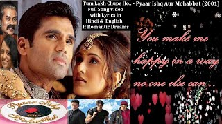 Tum Lakh Chupe Ho Full Song Lyric (H&E) Video HQ: Pyaar Ishq Aur Mohabbat | Bollywood Love Songs