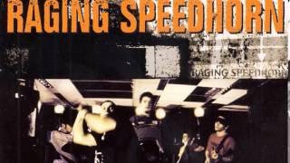 Watch Raging Speedhorn High Whore video