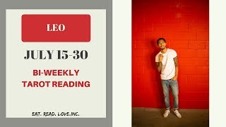 "LEO - ""DESTINED TO BE TOGETHER"" JULY 15-30 BI-WEEKLY TAROT READING"
