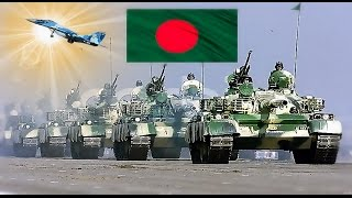 Bangladesh Armed Forces  | Bangladesh Military Power 2016 - 2017