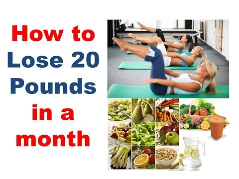 How to lose 20 pounds in a month. losing 20 pounds fast for women. How to lose 20 lbs in 30 days