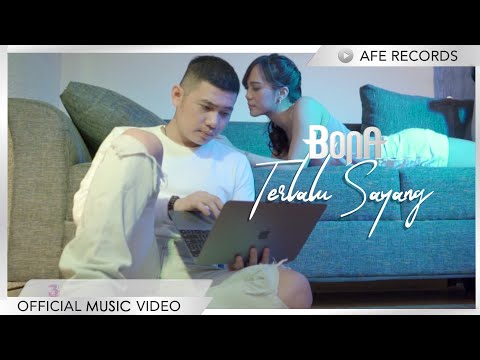 Download BONA - Terlalu Sayang    Mp4 baru