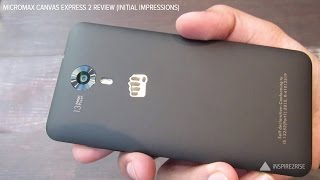 Micromax Canvas Express 2 review first impressions, unboxing