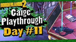 Borderlands 2 | Gaige Playthrough Funny Moments And Drops | Day #11