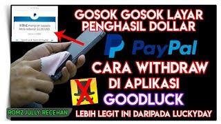 Gosok Gosok Layar Penghasil Dollar Terlegit & Cara Withdraw Di Aplikasi GOODLUCK