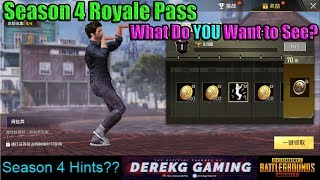 Season 4 ROYALE PASS!! What Do YOU Want To See? | PUBG Mobile with DerekG