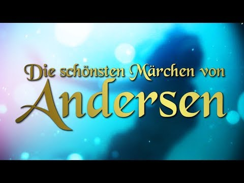 Die schönsten Märchen von Hans Christian Andersen für Kinder und Erwachsene (Hörbuch deutsch)
