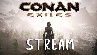 CONAN EXILES - Dominate the North! (Stream) #10