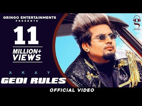 Gedi Rules (Official Video) | Akay | Pendu Boyz | Jerry |Latest Punjabi Songs 2020|New Punjabi Songs