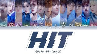 "SEVENTEEN(세븐틴) ""HIT"" (Color Coded Lyrics Eng/Rom/Han/가사)"