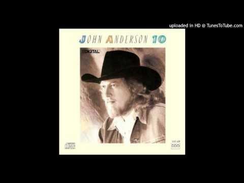 John Anderson - If It Aint Broke Dont Fix It