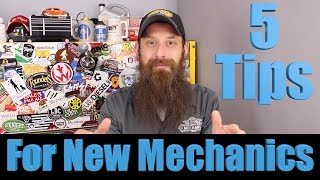 5 Must Follow Tips For New Auto Mechanics