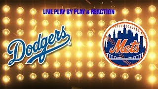 New York Mets vs LA Dodgers Live Reaction & Play by Play!