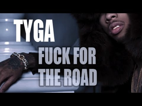 Tyga - Fuck For The Road Ft. Chris Brown [hotel California] video