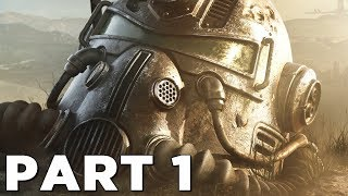 FALLOUT 76 Walkthrough Gameplay Part 1 - INTRO (PS4 PRO)