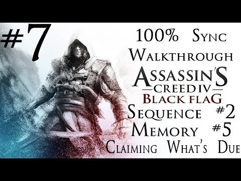 Assassin's Creed 4: Black Flag - 100% Sync Walkthrough - Part 7 - Sequence #2 - Memory 5