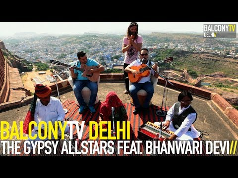 The Gypsy Allstars return To Rajasthan Feat. Bhanwari Devi - Katte (balconytv) video