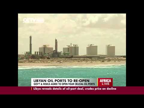 Libyan Oil Ports  Re-open After Gov't & Rebels Seals Deal
