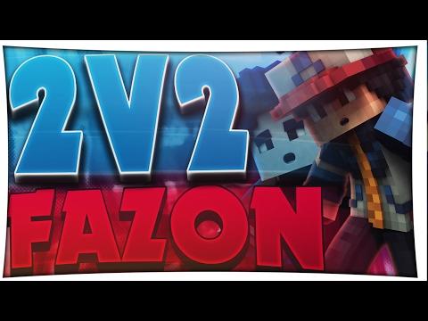 2v2 mit Fazon