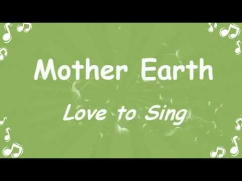 Mother Earth Environmental Song with Lyrics sung by Children