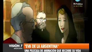"""Visión Siete: Película de animación: """"Eva de la Argentina"""""""
