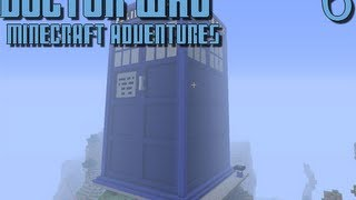 Doctor Who Minecraft Adventures: Episode 6 - I'm Back, Raggedy Man
