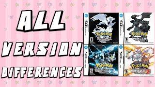 All Version Differences in Pokemon Black, White, Black 2 & White 2