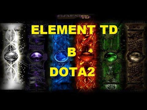 ELEMENT TD в Dota2 O_O Дождались!!!