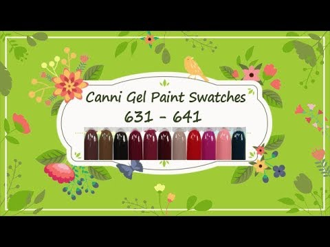 Canni Gel Paint Swatches 631 - 641