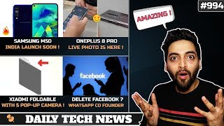 Samsung Galaxy M50 India Launch,Xiaomi 5 Pop Up Camera Phone,Oneplus 8 Live Photo,Delete Facebook?