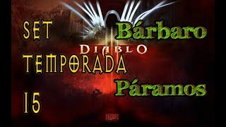 Diablo 3 Set de Temporada 15 Bárbaro Páramos build GR