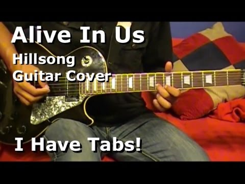 Alive In Us - Hillsong - Lead Electric Guitar (I have tab)