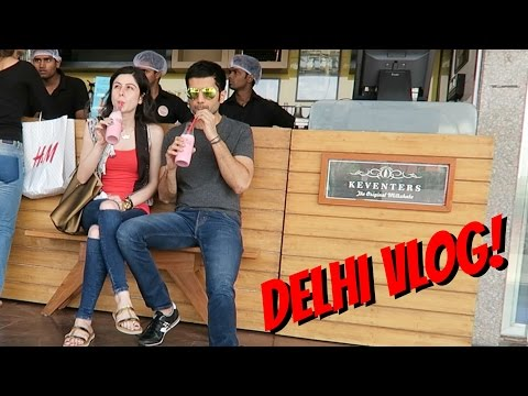 Vlog || A Day In Delhi!