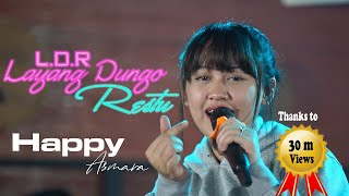 Download lagu HAPPY ASMARA - L D R | Layang Dungo Restu | ( Musik Video)