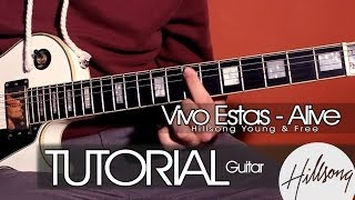 TUTORIAL | Vivo Estas - Alive - Hillsong Young & Free  | Guitarra | Intro | Acordes |