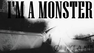 Watch Of Mice  Men Im A Monster video