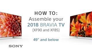 Assembly Guide – 2018 Sony BRAVIA TVs 49ich & below XF85 & XF90