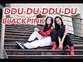 Download Lagu Blackpink Ddu Du Ddu Du Dance Cover By Sandrina & Shinta