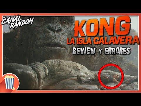 Errores de películas Kong La isla Calavera Review Crítica y Resumen Skull Island