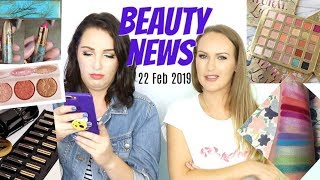 BEAUTY NEWS - 22 February 2019 | New Releases & Updates