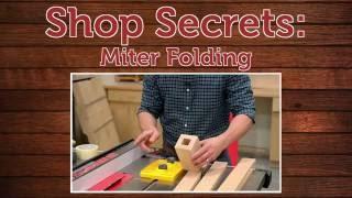 Shop Secret: Miter Folding
