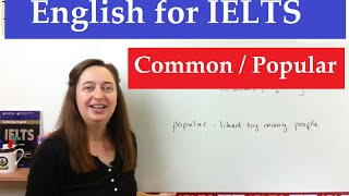 English Vocabulary for IELTS: Common Popular
